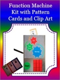 Algebra Function Machine Kit with Clip Art and Pattern Cards