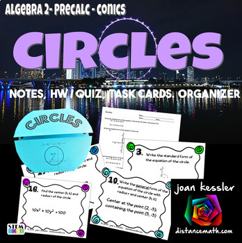Conic Sections Circles Task Cards plus Foldable Organizer