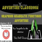 Algebra: Graphing Quadratic Functions  | Choose Your Own Adventure Classroom