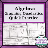 Algebra:  Graphing Quadratics Using All Three Forms Quick Practice Freebie!