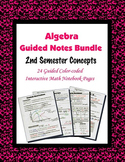 Algebra Guided Interactive Math Notebook (Bundle): [[2nd Semester Concepts]]
