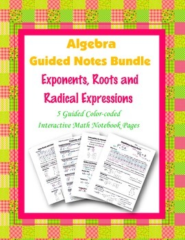 Algebra Guided Interactive Math Notebook (Bundle): Exponents and Roots.