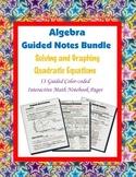 Algebra Guided Interactive Math Notebook (Bundle): Quadratic Equations