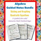 Algebra Guided Interactive Math Notebook (Bundle): Quadrat