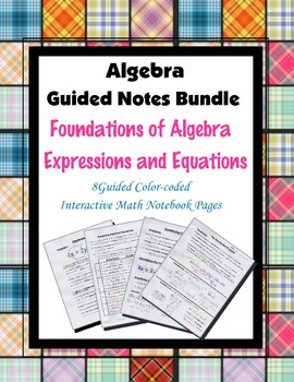 Algebra Guided Interactive Math Notebook (Bundle): Expressions and Equations