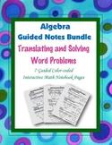Algebra Guided Interactive Math Notebook (Bundle): Algebraic Word Problems.