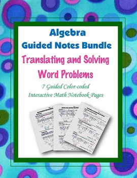 Algebra Guided Interactive Math Notebook (Bundle): Algebraic Word Problems.
