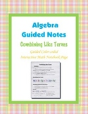 Algebra Guided Interactive Math Notebook Page: Combining Like Terms