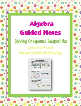 Algebra Guided Interactive Math Notebook Page: Compound Inequalities.