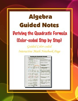 Algebra Guided Interactive Math Notebook Page: Deriving th