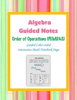 Algebra Guided Interactive Math Notebook Page: Order of Operations (PEMDAS)