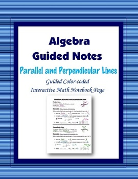 Algebra Guided Interactive Math Notebook Page: Parallel and Perpendicular Lines.