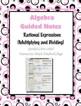 Algebra Guided Interactive Math Notebook Page: Rational Expressions