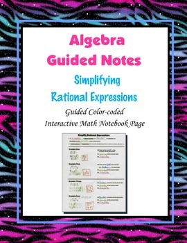 Algebra Guided Interactive Math Notebook Page: Simplifying Rational Expressions