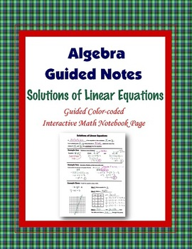 Algebra Guided Interactive Math Notebook Page: Solutions of Linear Equations.