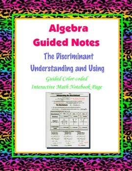 Algebra Guided Interactive Math Notebook Page: The Discriminant