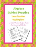 Algebra Guided Practice: Graphing Lines Color-coded Guided Practice
