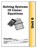 Algebra Guided Presentation Notes: Unit 6 - Solving System