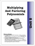 Algebra Guided Presentation Notes: Unit 8 - Multiplying & Factoring Polynomials