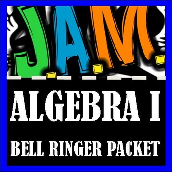 Algebra I Bell Ringer Packet (Complete First 9 weeks) Do Now Problems