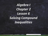 Algebra I - Inequalities - Common Core - Holt Chapter 2