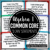 "Algebra I Common Core ""I Can"" Statement Posters"