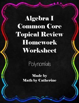 Algebra I Common Core Regents Review Polynomials Homework