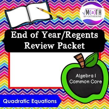 Algebra I Common Core Regents Review Topic #13- Quadratic Equations