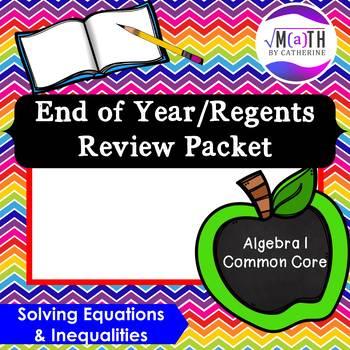 Algebra I Common Core Regents Review Topic #2- Solving Equations & Inequalities