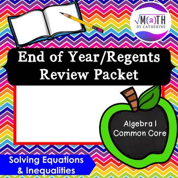 Algebra I Common Core Regents Review Topic #2- Solving Equ