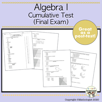 Algebra I Cumulative Test (Final Test), End of Year Culminating Exam
