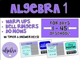 Algebra I Daily Warm Up Bell Ringer Do Now Calendar Math with Timer - Day 1 - 45