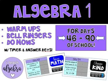 Algebra I Daily Warm Up Calendar Math with Timer - Day 46 to 90