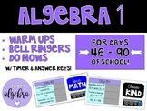 Algebra I Daily Warm Up Bell Ringer Do Now Calendar Math w/ Timer - Day 46 - 90