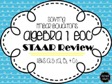 Algebra I EOC STAAR Review: Solving Linear Equations