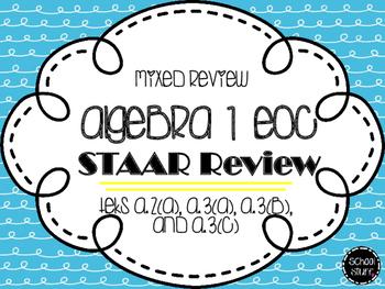 Algebra I EOC STAAR Review TEKS A.2(A), A.3(A), A.3(B), and A.3(C)