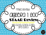 Algebra I EOC STAAR Review TEKS A.2(A), A.3(A), A.3(B), an