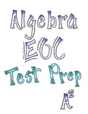 Algebra 1 EOC Test Prep and Review