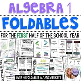 Algebra 1 - First Half of the School Year FOLDABLE BUNDLE