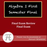 Algebra I - First Semester Final Exam