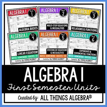 Algebra 1 First Semester - Notes, Homework, Quizzes, Tests Bundle