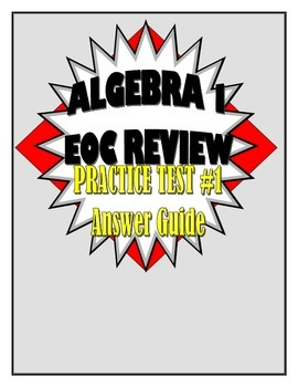 Algebra I/ Integrated I Practice Test 1 Answer Guide