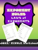 Algebra I Law of Exponent Worksheet ** Exponent Rules Riddle Sheet**