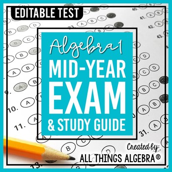 Algebra 1: First Semester Test (Midterm) and Study Guide by All ...