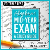 Algebra 1: First Semester Test (Midterm) and Study Guide