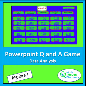 Algebra I Powerpoint Q and A Game - Data Analysis