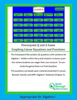 Powerpoint Q and A Game - Graphing Linear Equations and Functions