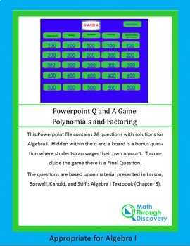 Algebra I: Powerpoint Q and A Game - Polynomials and Factoring