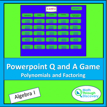 Powerpoint Q and A Game - Polynomials and Factoring