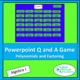 Algebra 1 - Powerpoint Q and A Game - Polynomials and Factoring